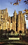 St. Cuthbert's Way, Shaw, Ron, 184183131X
