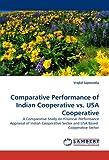 Comparative Performance of Indian Cooperative vs. Usa Cooperative, Vrajlal Sapovadia, 3838355792