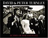 In Times of War and Peace, Howard Chapnick and Peter Turnley, 0789202999