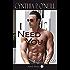 I Need You Now: Standalone HEA Billionaire Alpha Male BDSM Erotica Contemporary Suspense Romance (Need Series #2)