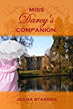 Miss Darcy's Companion: A Pride and Prejudice Variation