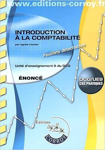 Livres gratuits Introduction à la comptabilité UE 9 du DCG : Enoncé pdf epub