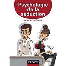PSYCHOLOGIE DE LA SÉDUCTION