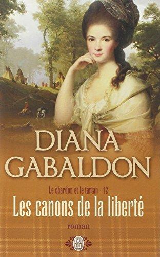 Les canons de la liberté - Book #12 of the Le Chardon et le Tartan