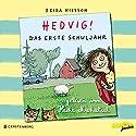 Hedvig! Das erste Schuljahr Hörbuch von Frida Nilsson Gesprochen von: Heike Makatsch