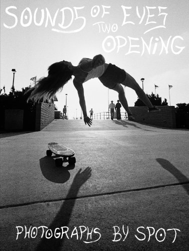Sounds of Two Eyes Opening - Southern California Life : Skate/Beach/Punk (California Sound)