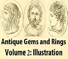Antique Gems and Rings V2: Illustrations