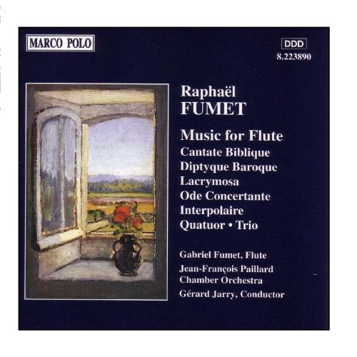 FUMET: Cantate Biblique / Diptyque Baroque / Ode ()