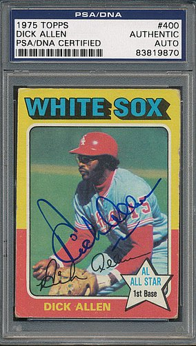 1975 Topps #400 Dick Allen - PSA/DNA Authentic Autograph - Autographed / Signed MLB Baseball Cards by Sports...