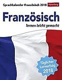 Sprachkalender Französisch - Kalender 2018: Französisch lernen leicht gemacht
