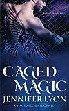 Download Caged Magic (Wing Slayer Hunter) (Volume 5) in PDF ePUB Free Online