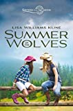 img - for Summer of the Wolves (Sisters in All Seasons) book / textbook / text book