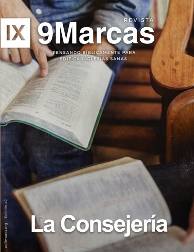 La Consejeria (Counseling) (Revista 9Marcas (9Marks Journal)) (Spanish Edition)