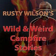 Wild and Weird Campfire Stories