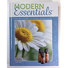 Modern Essentials: A Contemporary Guide to the Therapeutic Use of Essential Oils (8th Edition) by Aroma Tools (2016-09-01)