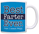 Funny Dad Gifts Best Farter Ever Oops Meant Father Fart Sarcasm Gift Coffee Mug Tea Cup Blue