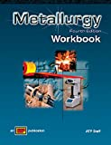 Metallurgy 3rd Edition Workbook, Moniz and ATP Staff, A. T. P., 0826935168