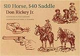 $10 Horse, $40 Saddle, Don Rickey, 0803289774