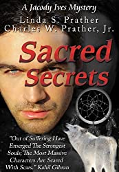 Sacred Secrets, A Jacody Ives Mystery (Jacody Ives Mysteries Book 2) (English Edition)