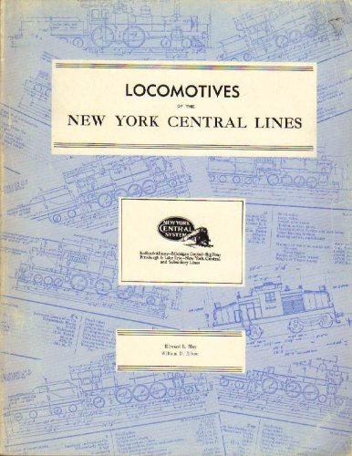 Locomotives of the New York Central Lines: Numbering and Classification of Steam and Electric Locomotives
