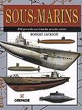 Sous-marins: 300 grands navires du monde entier.