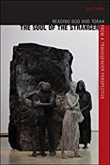 The Soul of the Stranger: Reading God and Torah from a Transgender Perspective (HBI Series on Jewish Women) Paperback