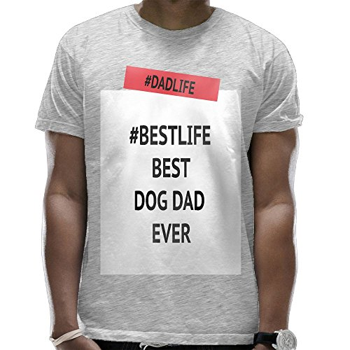 Cool #DadLife #BestLife Best Dog Dad Ever Funny Graphic Design Dry Fit Round Collar T Shirts Soft Touch O-neck Short Sleeve Shirt For Mens Christmas