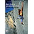 The Rock Warrior's Way: Mental Training For Climbers