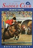 Horse Show, Bonnie Bryant, 0553157698