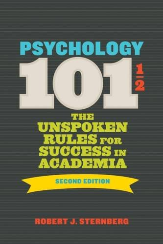 Download Psychology 101½ The Unspoken Rules for Success in Academia PDF ePub book