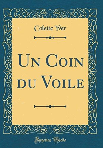 Un Coin Du Voile (Classic Reprint) (French ()