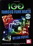 100 Famous Funk Beats, Jim Payne, 0786673613