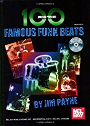 Jim Payne: 100 Famous Funk Beats For Drums Book/Cd