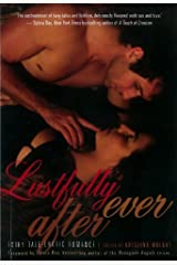 Lustfully Ever After: Fairy Tale Erotic Romance Hardcover