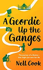 A Geordie Up the Ganges: The journey of a lifetime - that might just save her life