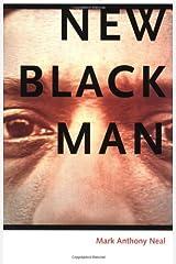 New Black Man Paperback – August 30, 2006 Unknown Binding