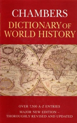 Chambers Dictionary of World History (2000-09-08)