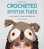 Crocheted Animal Hats, Vanessa Mooncie, 1627107940