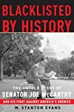 Image of Blacklisted by History: The Untold Story of Senator Joe McCarthy and His Fight Against America's Enemies