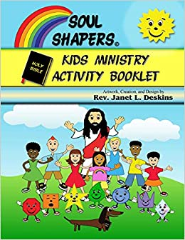 Soul Shapers Kids Ministry Activity Booklet: Bible Messages for Kids