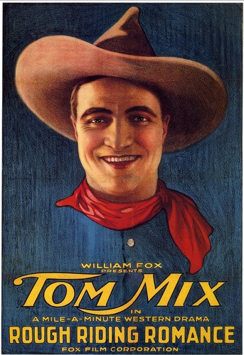 Rough Riding Romance (1920) Tom Mix Movie Poster Replica