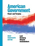 img - for American Government: Power and Purpose (Brief Fourteenth Edition) book / textbook / text book