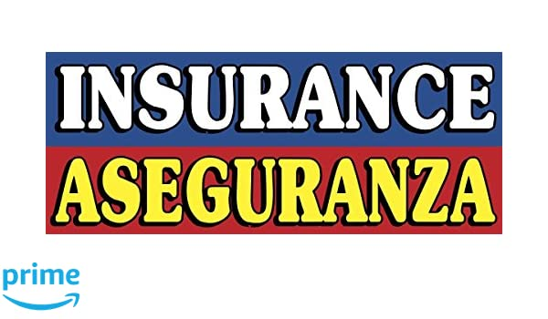 Insurance ASEGURANZA Banner Sign 2ft x 5ft OnPoint Wares