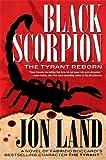 Image of Black Scorpion: The Tyrant Reborn (Michael Tiranno The Tyrant)