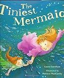 The Tiniest Mermaid, Laura Garnham, 1561485128