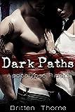 Dark Paths (Post-Apocalyptic Motorcycle Club Romance) (Apocalypse Riders)