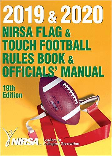 2019 & 2020 NIRSA Flag & Touch Football Rules Book & Officials' Manual por National Intramural Recreational Sports Association (NIRSA)