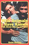 Wild Animals I Have Known, Kevin Bentley, 1931160082