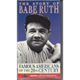 Famous Americans: Story of Babe Ruth