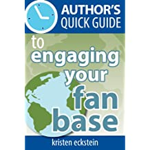 Author's Quick Guide to Engaging Your Fan Base